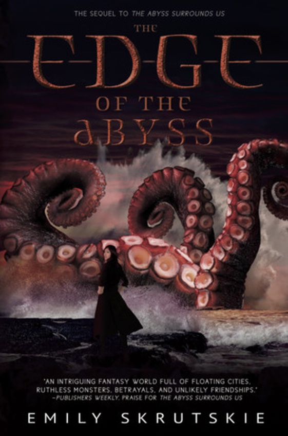 """The Edge of the Abyss"" by Emily Skrutskie"