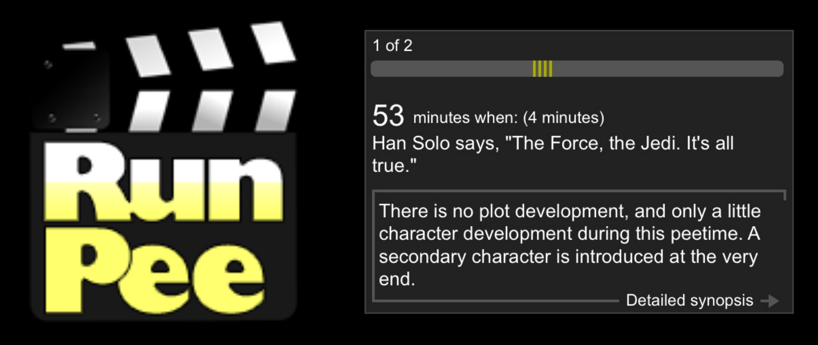 Runpee will give you queues in the movie dialogue for when you should run to the bathroom.